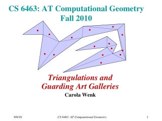 CS 6463: AT Computational Geometry Fall 2010