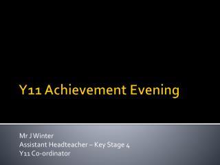 Y11 Achievement Evening