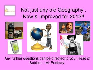 Not just any old Geography..  New  Improved for 2012
