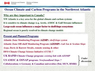 Ocean Climate and Carbon Programs in the Northwest Atlantic
