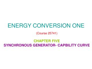 ENERGY CONVERSION ONE  Course 25741