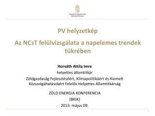 PV helyzetkép Az NCsT felülvizsgálata a napelemes trendek tükrében