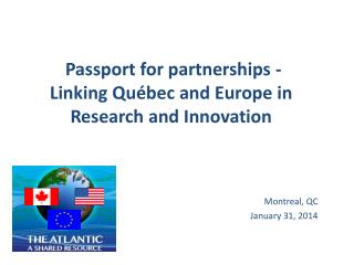 Passport for partnerships - Linking Québec and Europe in Research and Innovation