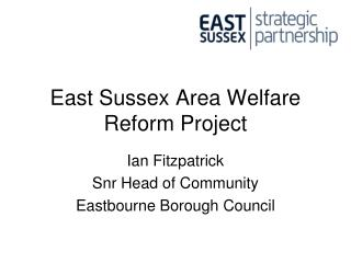 East Sussex Area Welfare Reform Project
