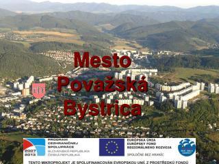 Mesto  Pova�sk� Bystrica