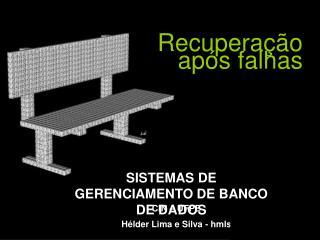 CIN – UFPE  Hélder Lima e Silva - hmls