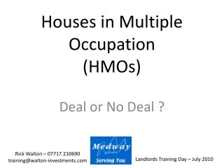 Houses in Multiple Occupation (HMOs)