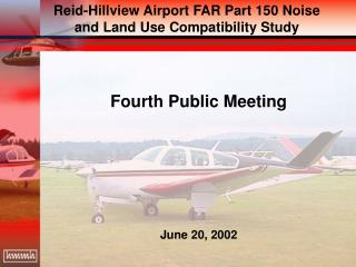 Fourth Public Meeting