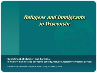 Refugees and Immigrants in Wisconsin