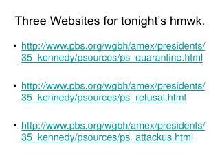 Three Websites for tonight's hmwk.