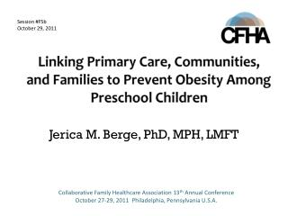 Linking Primary Care, Communities, and Families to Prevent Obesity Among Preschool Children