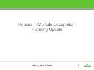 Houses in Multiple Occupation:  Planning Update