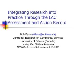 Integrating Research into Practice Through the LAC Assessment and Action Record