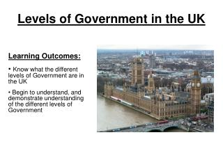 Levels of Government in the UK
