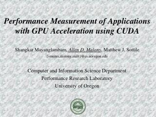 Performance Measurement of Applications with GPU Acceleration using CUDA