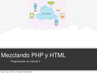 Mezclando PHP y HTML