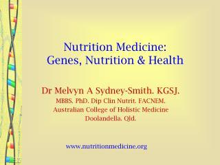 Nutrition Medicine: Genes, Nutrition  Health