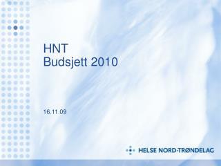 HNT Budsjett 2010 16.11.09