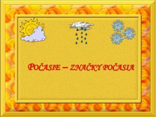 P očasie  – značky počasia