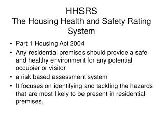HHSRS  The Housing Health and Safety Rating System