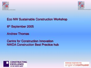 Sector Skills Productivity Alliance Construction SSPA RENEW Regeneration arm of NWDA