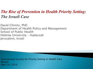 The Rise of Prevention in Health Priority Setting: The Israeli Case