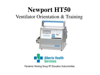 Newport HT50 Ventilator Orientation & Training