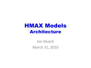 HMAX Models Architecture