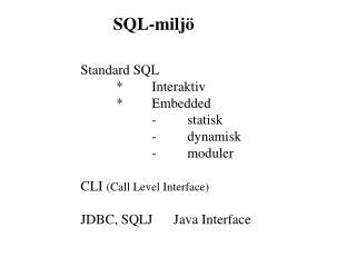SQL-miljö