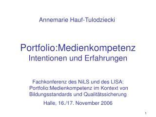 Portfolio:Medienkompetenz Intentionen und Erfahrungen