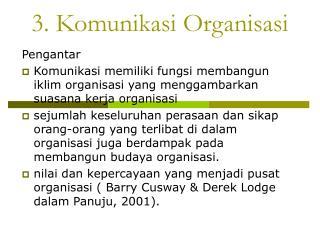 3. Komunikasi Organisasi