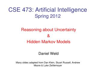 CSE 473: Artificial Intelligence Spring 2012