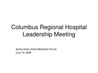 Columbus Regional Hospital Leadership Meeting