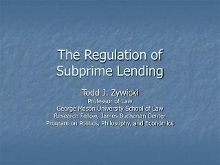 The Regulation of Subprime Lending