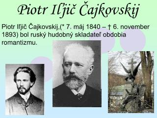 Piotr Iľjič Čajkovskij