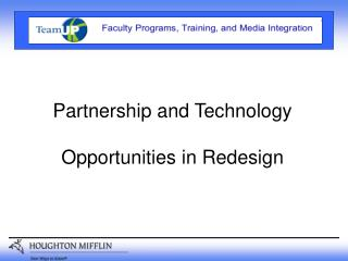 Partnership and Technology Opportunities in Redesign