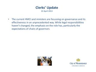 Clerks' Update 22 April 2013