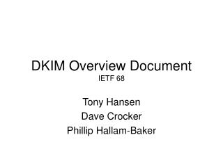 DKIM Overview Document IETF 68