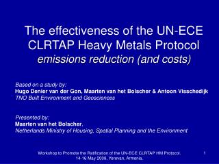 The effectiveness of the UN-ECE CLRTAP Heavy Metals Protocol  emissions reduction (and costs)