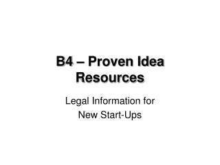 B4 � Proven Idea Resources
