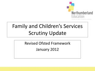 Family and Children's Services Scrutiny Update