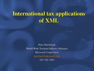 International tax applications of XML