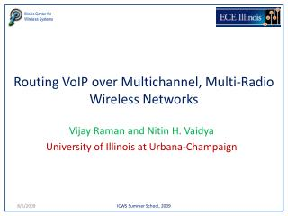 Routing VoIP over Multichannel, Multi-Radio Wireless Networks