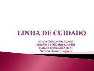 LINHA DE CUIDADO