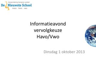 Informatieavond vervolgkeuze Havo / Vwo