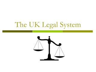 The UK Legal System