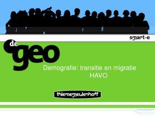 Demografie: transitie en migratie HAVO