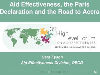Aid Effectiveness, the Paris Declaration and the Road to Accra