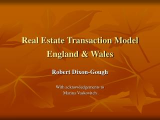 Real Estate Transaction Model  England & Wales