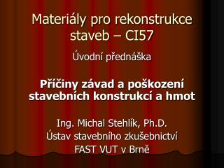 Materiály pro rekonstrukce staveb – CI57